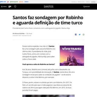 Santos faz sondagem por Robinho e aguarda definição de time turco - santos - Globoesporte
