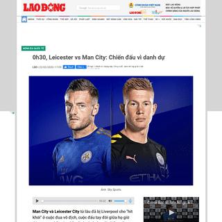 ArchiveBay.com - laodong.vn/bong-da-quoc-te/0h30-leicester-vs-man-city-chien-dau-vi-danh-du-786127.ldo - 0h30, Leicester vs Man City- Chiến đấu vì danh dự - Lao Động Online - LAODONG.VN - Tin tức mới nhất 24h