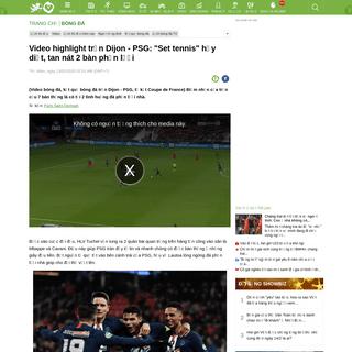 Video highlight trận Dijon - PSG- -Set tennis- hủy diệt, tan nát 2 bàn phản lưới-Bóng đá 24h