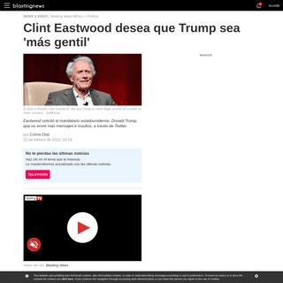 ArchiveBay.com - mx.blastingnews.com/politica/2020/02/clint-eastwood-desea-que-trump-sea-mas-gentil-003074965.html - Clint Eastwood desea que Trump sea 'más gentil'