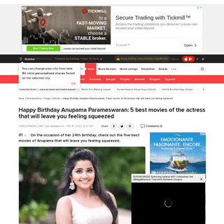 Happy Birthday Anupama Parameswaran- 5 best movies of the actress that will leave you feeling squeezed - The Times of India