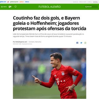 Coutinho faz dois gols, e Bayern goleia o Hoffenheim; jogadores protestam após ofensas da torcida - futebol alemão - Globoespo