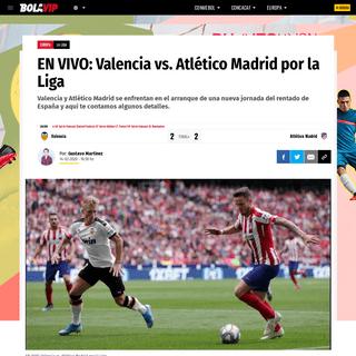 EN VIVO- Valencia vs. Atlético Madrid por la Liga - Bolavip