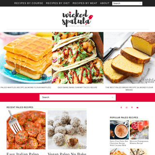 Flavorful, Easy Paleo Recipes - Wicked Spatula