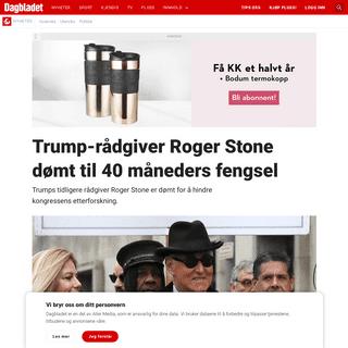 Trump-rådgiver Roger Stone dømt til 40 måneders fengsel - Dagbladet