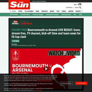 Bournemouth vs Arsenal LIVE RESULT- Score, stream free, TV channel, kick-off time and team news for FA Cup clash – The Sun