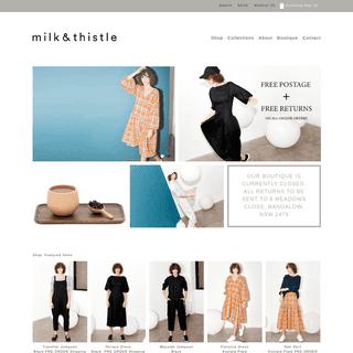 Milk & Thistle - Australian fashion label and store - Milk & Thistle