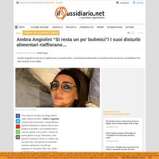Ambra Angiolini -Si resta un po' bulimici-- I suoi disturbi alimentari riaffiorano...