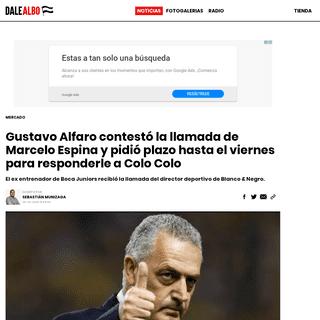 Gustavo Alfaro contestó la llamada de Marcelo Espina y pidió plazo hasta el viernes para responderle a Colo Colo - Dale Albo -