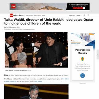 Taika Waititi, director of 'Jojo Rabbit,' dedicates Oscar to indigenous children of the world - CNN