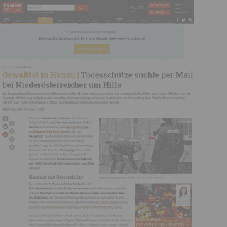 ArchiveBay.com - www.kleinezeitung.at/international/5771888/Gewalttat-in-Hanau_Schuetze-hatte-MailKontakt-mit-Oesterreicher - Gewalttat in Hanau- Todesschütze suchte per Mail bei Niederösterreicher um Hilfe « kleinezeitung.at