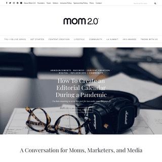 Mom 2.0 - Moms + Marketers + Media - An Open Conversation Between Moms + Marketers + Media