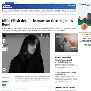 ArchiveBay.com - www.tdg.ch/people/billie-eilish-devoile-nouveau-titre-james-bond/story/31728652 - Musique- Billie Eilish dévoile le nouveau titre de James Bond - People - tdg.ch