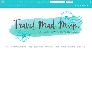 Travel Mad Mum - Travel Enthusiast - Mother of Two