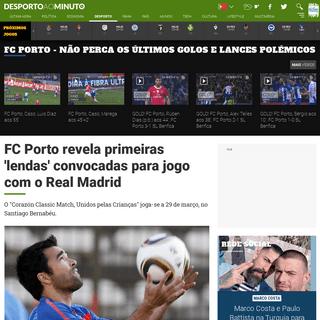 FC Porto revela primeiras 'lendas' convocadas para jogo com o Real Madrid