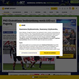 ArchiveBay.com - sport.onet.pl/pilka-nozna/ekstraklasa/pko-ekstraklasa-lks-lodz-pogon-szczecin/qd4r93c - PKO Ekstraklasa- ŁKS Łódź - Pogoń Szczecin - Piłka nożna