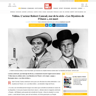 Vidéos. L'acteur Robert Conrad, star de la série «Les Mystères de l'Ouest», est mort - Sud Ouest.fr