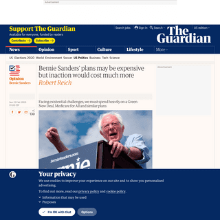 ArchiveBay.com - www.theguardian.com/commentisfree/2020/feb/22/bernie-sanders-green-new-deal-medicare-for-all-expensive-inaction - Bernie Sanders' plans may be expensive but inaction would cost much more - Robert Reich - Opinion - The Guardian