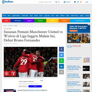 Susunan Pemain Manchester United vs Wolves di Liga Inggris Malam Ini, Debut Bruno Fernandes - Tribun Batam