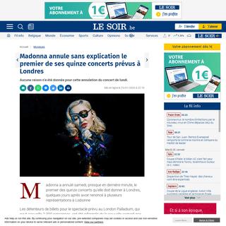 Madonna annule sans explication le premier de ses quinze concerts prévus à Londres - Le Soir