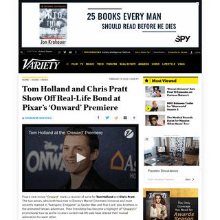 'Onward' Stars Tom Holland and Chris Pratt on Their Real-Life Bond – Variety