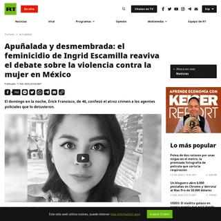 Apuñalada y desmembrada- el feminicidio de Ingrid Escamilla reaviva el debate sobre la violencia contra la mujer en México - R