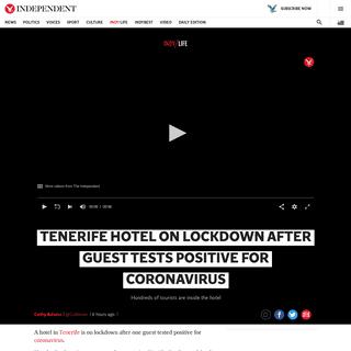 Tenerife coronavirus- Hundreds on lockdown in hotel in Adeje - The Independent