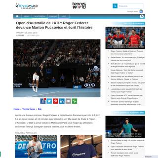 Open d'Australie de l'ATP- Roger Federer devance Marton Fucsovics et écrit l'histoire