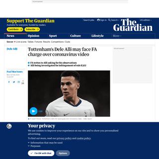 Tottenham's Dele Alli may face FA charge over coronavirus video - Football - The Guardian