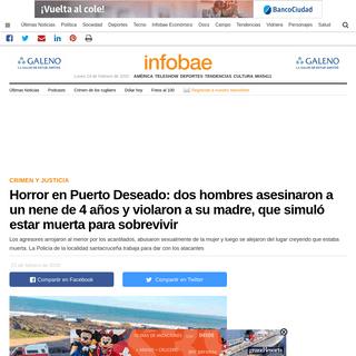 ArchiveBay.com - www.infobae.com/sociedad/policiales/2020/02/21/horror-en-puerto-deseado-dos-hombres-asesinaron-a-un-nene-de-4-anos-y-violaron-a-su-madre-que-simulo-estar-muerta-para-sobrevivir/ - Horror en Puerto Deseado- dos hombres asesinaron a un nene de 4 años y violaron a su madre, que simuló estar muerta para sobre