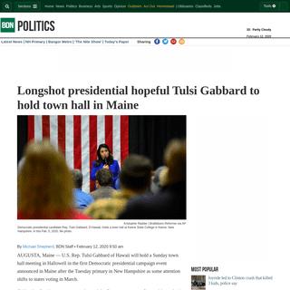 Longshot presidential hopeful Tulsi Gabbard to hold town hall in Maine — Politics — Bangor Daily News — BDN Maine