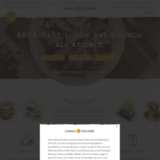 Famous Toastery - Breakfast, Brunch, Lunch. All At Once.
