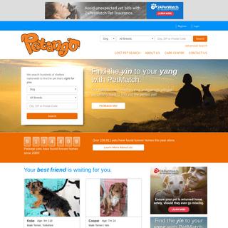 Petango.com Online Pet Adoption & More. Welcome a homeless pet into your home today.