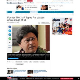 Tapas Pal death- Former TMC MP Tapas Pal passes away at age of 61 - The Economic Times Video - ET Now