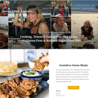 Emma Eats & Explores - Cooking, Travel & Eating Out on a Grain-Free, Gluten-Free & Refined Sugar-Free Diet