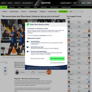 ArchiveBay.com - sporza.be/nl/2020/02/20/reacties-club-brugge/ - -We waren beter dan Manchester United en dat op zich is al mooi- - Europa League - sporza