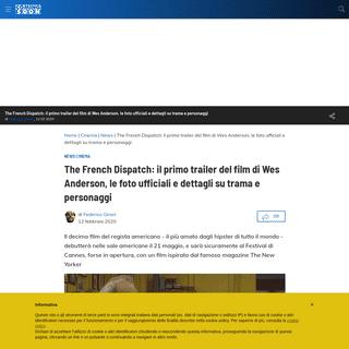 The French Dispatch- il primo trailer del film di Wes Anderson, le foto ufficiali e dettagli su trama e personaggi