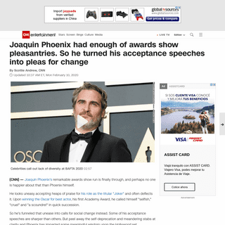 Joaquin Phoenix had enough of awards show pleasantries. So he turned his acceptance speeches into pleas for change - CNN