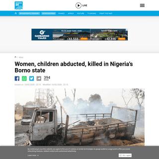 Women, children abducted, killed in Nigeria's Borno state