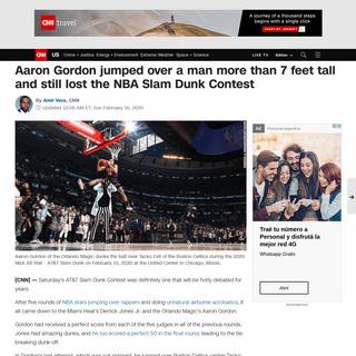 NBA Slam Dunk Contest- Aaron Gordon jumped over a man more than 7 feet tall and still lost - CNN