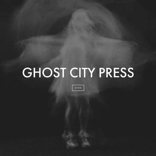 Ghost City Press