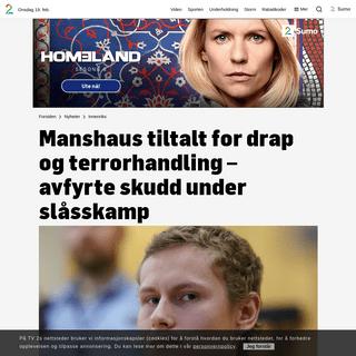Manshaus tiltalt for drap og terrorhandling - avfyrte skudd under slåsskamp