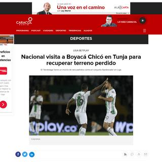 Atlético Nacional Vs. Boyacá Chicó Liga Betplay- Nacional visita a Boyacá Chicó en Tunja para recuperar terreno perdido - D