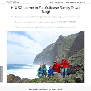 Full Suitcase Family Travel Blog - Trips with Kids and Travel Tips