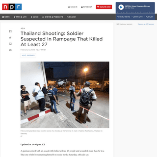 ArchiveBay.com - www.npr.org/2020/02/08/804090424/thailand-shooting-soldier-kills-at-least-20-in-shooting-rampage - Thailand Shooting- Soldier Suspected In Rampage That Killed At Least 27 - NPR
