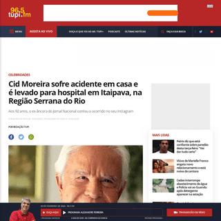 Cid Moreira sofre acidente em casa e é levado para hospital em Itaipava, na Região Serrana do Rio - Super Rádio Tupi