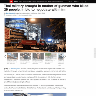 Thailand shooting- Military brought in mother of gunman who killed 29 people, in bid to negotiate with him - CNN