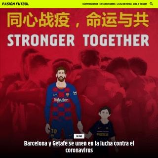Barcelona y Getafe se unen en la lucha contra el coronavirus - Pasión Fútbol
