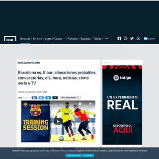 Barcelona vs. Eibar- alineaciones probables, convocatorias, día, hora, noticias, cómo verlo y TV - Goal.com