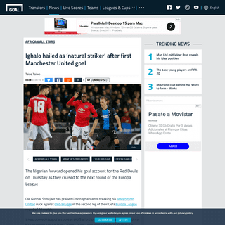 Ighalo hailed as 'natural striker' after first Manchester United goal - Goal.com